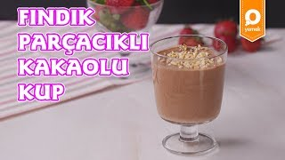 Fındık Parçacıklı Kakaolu Kup Tarifi - Onedio Yemek - Tatlı Tarifleri