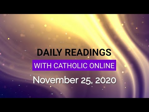 Daily Reading for Wednesday, November 25th, 2020 HD