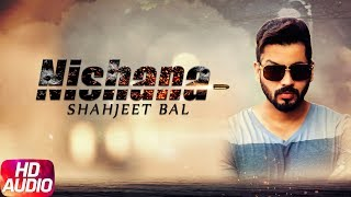 Nishana | Audio Song | Shahjeet Bal | Latest Punjabi Song 2017 | Speed Records