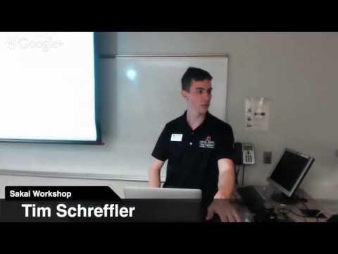 Sakai Workshop - Tests & Quizzes - Tim Schreffler