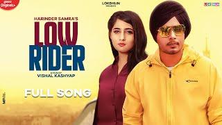 Low Rider ( Full Video)   Harinder Samra   Nisha Bhatt   Dreamboy   Vishal   New Punjabi Songs 2020