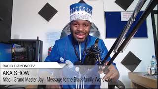 NFAC Grand Master Jay Worldwide Address