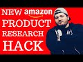 NEW Amazon FBA Product Research HACK - 2018 TACTICS