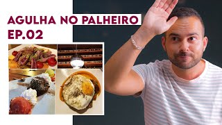 Restaurante Agulha no Palheiro - Fora da Gaiola Ep.02