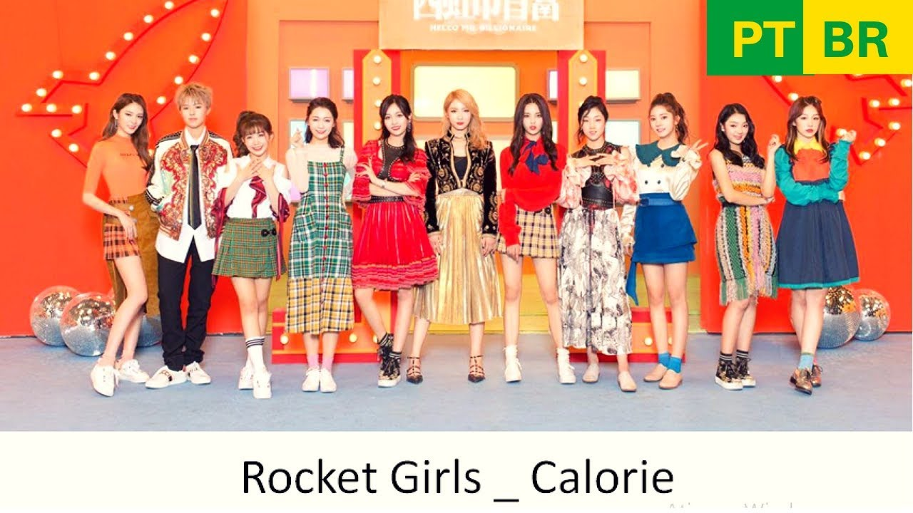 Rocket Girls ( Produce 101 China ) _ Calorie MV