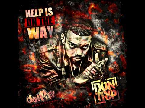 Don Trip - Too Little Too Late (Prod Cool & Dre) - Help Is On The Way