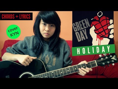 Green Day - Holiday (acoustic cover KYN) + Lyrics + Chords