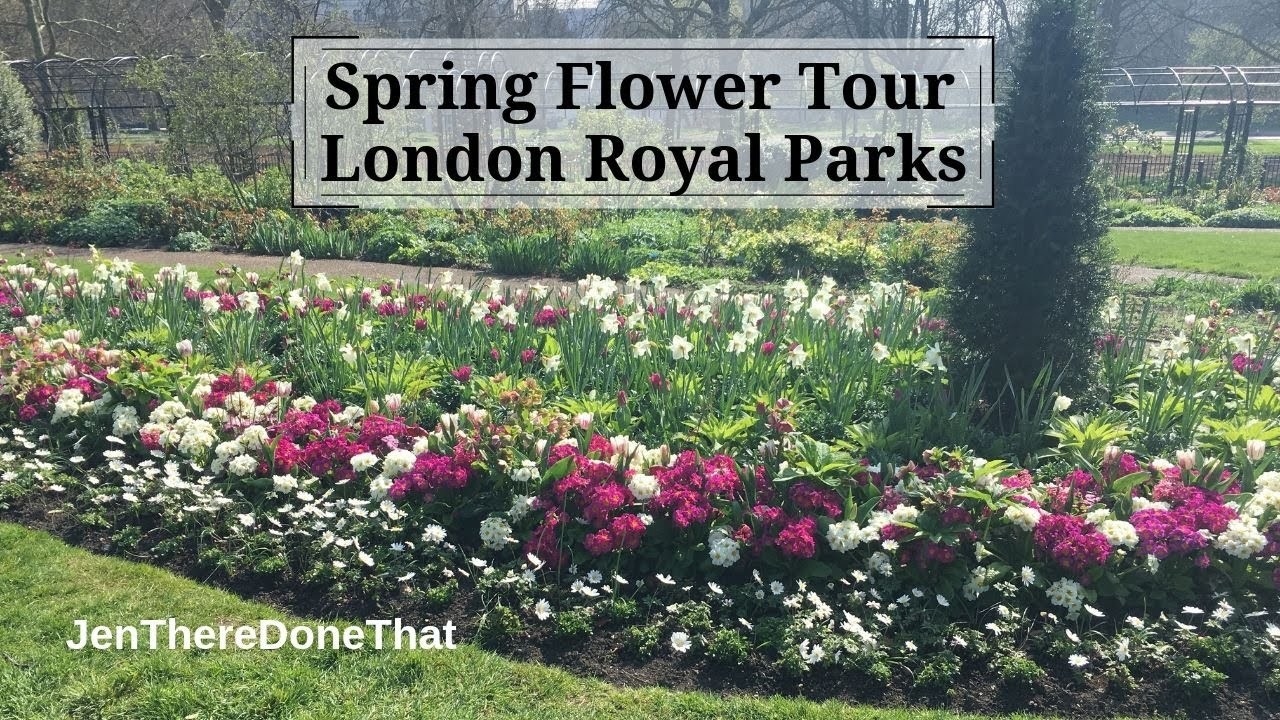 Spring Flowers In London Royal Parks Youtube