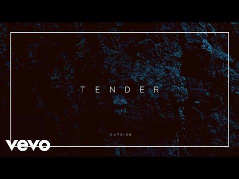 TENDER - Outside (Official Audio)