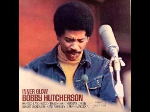 bobby-hutcherson-inner-glow-labradorcurrent