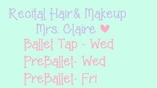 Mrs. Claire's Classes:  Recital Makeup & Hair Thumbnail