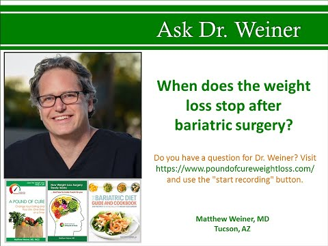 When does the weight loss stop after bariatric surgery?