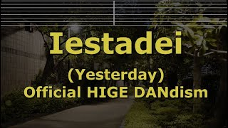 Romanized Karaoke♬ Yesterday - Official HIGE DANdism