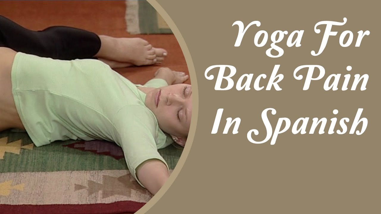 Yoga para el dolor de espalda - Cura cuello y dolor de..