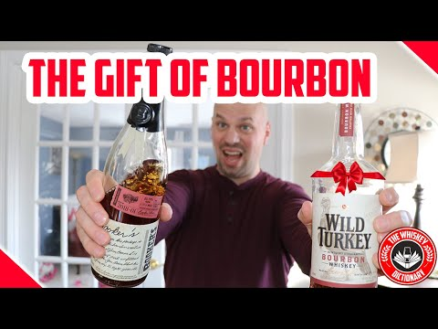 THE GIFT OF BOURBON - Whiskey For Every Budget
