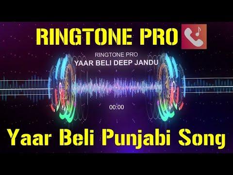 Yaar Beli | Parmish Verma | Latest Punjabi Songs 2017 | Deep Jandu || Guri || RINGTONE PRO || HOT