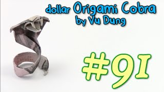 Origami Serpente Money Cobra Serpente by Vu Dung - Yakomoga dollar Origami tutorial