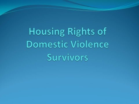 Housing Rights of Domestic Violence Survivors