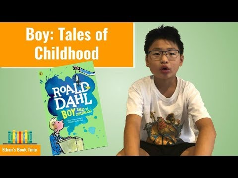 Boy: Tales Of Childhood - The Autobiography Of Roald Dahl, Part 1