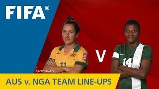 Australia v. Nigeria - Team Lineups EXCLUSIVE