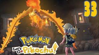 OGNISTY MOLTRES! [#33] Pokemon: Let's GO Pikachu!