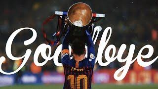 Lionel Messi - GOODBYE Barcelona  Tribute - Titanic Music  HD 2020