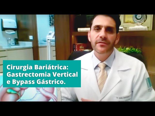 Cirurgia Bariátrica: Gastrectomia Vertical e Bypass Gástrico.