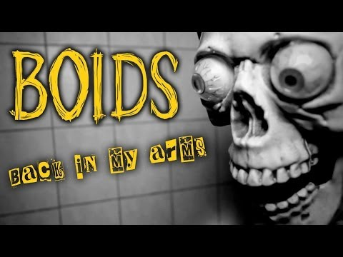 BOIDS - Back In My Arms (official video)