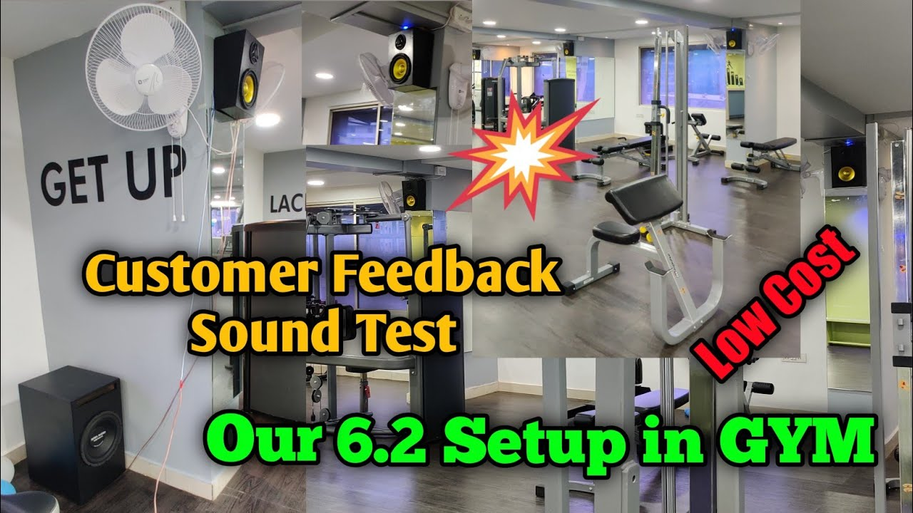 Our 6.2 Audio System In GYM | Customer feedback and sound test | Low cost Setup
