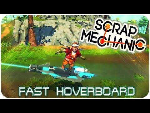 FAST HOVERBOARD - Speed Build + WORKSHOP - Scrap Mechanic