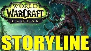 World of Warcraft: Legion The Storyline