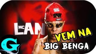 MC Lan - Vem Na Big Benga (Áudio Oficial) Lançamento 2017 thumbnail