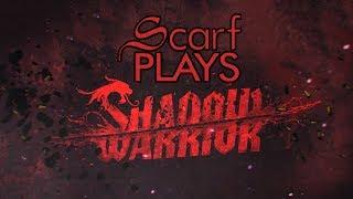 ScarfPlays Shadow Warrior - 19 Sworder of Endings