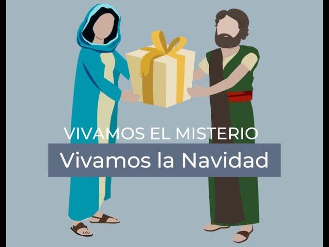 Vivamos el Misterio. Vivamos la Navidad