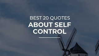 Best 20 Quotes about Self Control | Daily Quotes | Super Quotes | Beautiful Quotes