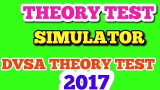 THEORY TEST PRACTICE  SIMULATOR TO DVSA THEORY TEST 2017