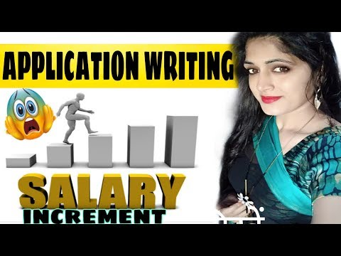 HOW TO WRITE AN APPLICATION FOR SALARY INCREMENT   सैलरी बढ़ाने के लिए APPLICATION कैसे लिखें