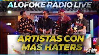 Los Artistas Urbanos con mas HATERS (ALOFOKE RADIO LIVE)