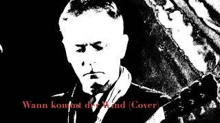 """Peter Meyer """"Wann kommt der Wind -Element of Crime"""" (Cover)"""