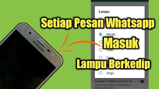 Download Mp3 Cara Menyalakan Lampu Notifikasi Whatsapp Samsung J2 Prime