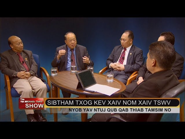 YIA MICHAEL THAO SHOW: Round table discussion on politics then and now.