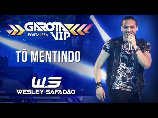 Wesley Safadão — Tô mentindo [Garota Vip Fortaleza 2015]