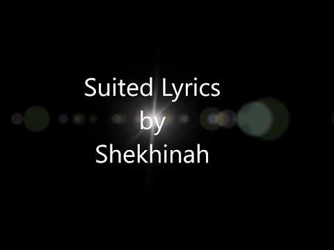 Shekhinah -  Suited (Lyrics)