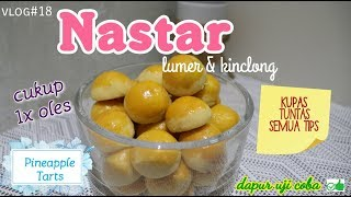 Resep Nastar Favorit | Lembut Lumer Kinclong | Pineapple Tarts Melted and Shiny