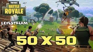 New 50 vs 50 Mode! - Fortnite Battle Royale Gameplay - Xbox One X - Livestream
