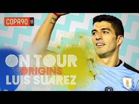 Why Luis Suarez Will Never Stop Fighting For Uruguay - On Tour: Origins Ep. 3