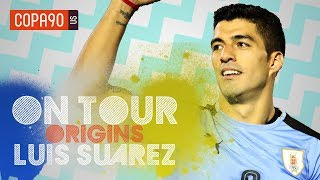 Why Luis Suarez Will Never Stop Fighting For Uruguay On Tour Origins Ep. 3