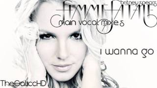 Britney Spears // I Wanna Go (Main Vocal Mix / Alternative Version)