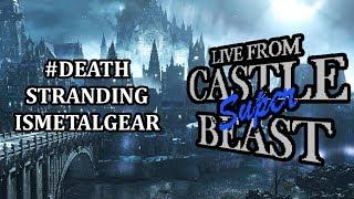 Castle Super Beast Clips: #DeathStrandingIsMetalGear