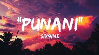 PUNANI - SIX9INE(Lyric Video)